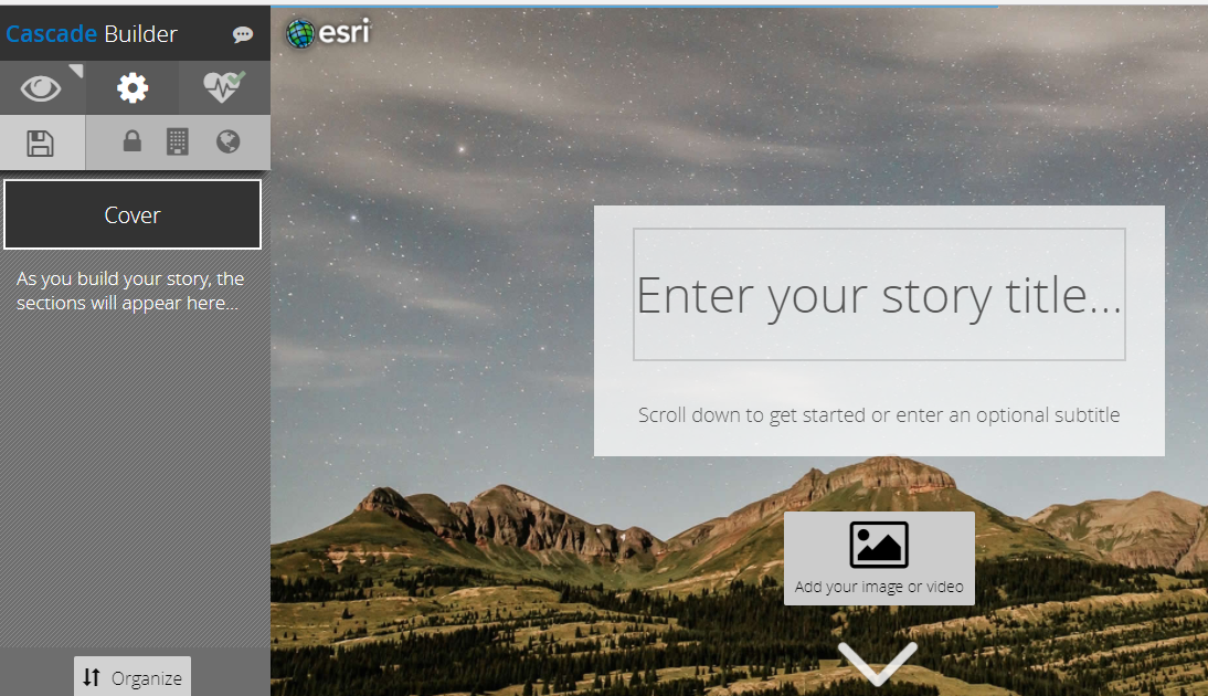"Image of StoryMap Cascade layout showing a text box with ""Enter your story title"" and ""Scroll down to get started or enter an optional subtitle and a placeholder to ""Add your image or video"". ""Cover"" appears in a rectangle on the left side of the screen."
