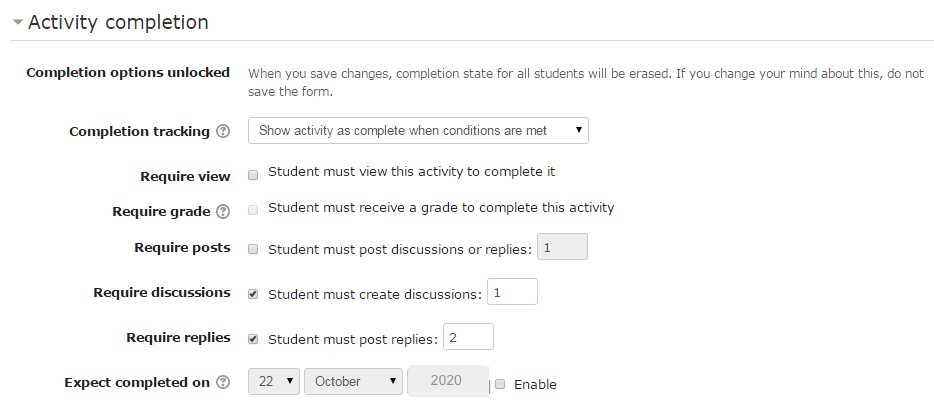 Form activity options can be set so that one entry is needed (require posts) or 1 discussion and 2 replies