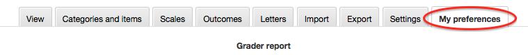 Grades, My preferences