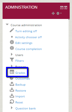 "Click on ""Grades"" in Administration block"