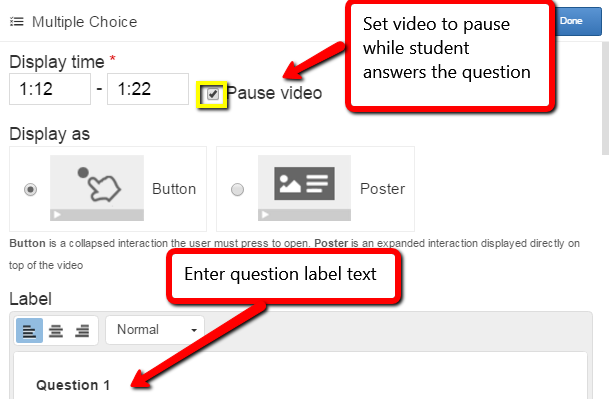 Check the pause checkbox and enter a label to appear next to the question icon for students. Use Ctrl + B to change label formatting to bold.
