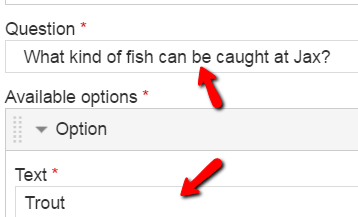 Question: What kind of fish?, Text (answer choice): Trout with the Correct checkbox selected - all other fields are optional and not necessary