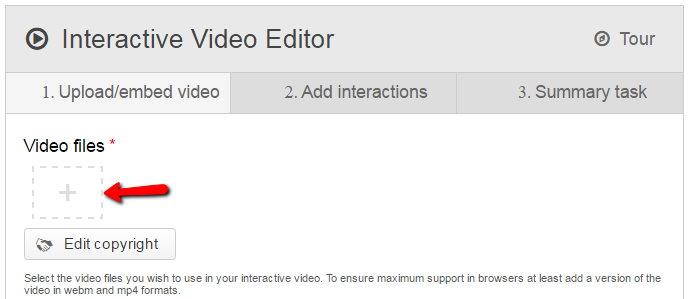 Interactive Video Editor tabs: 1. Upload/embed video, 2. Add interactions, 3. Summary task - click the plus sign below Video files to browse for and select a video